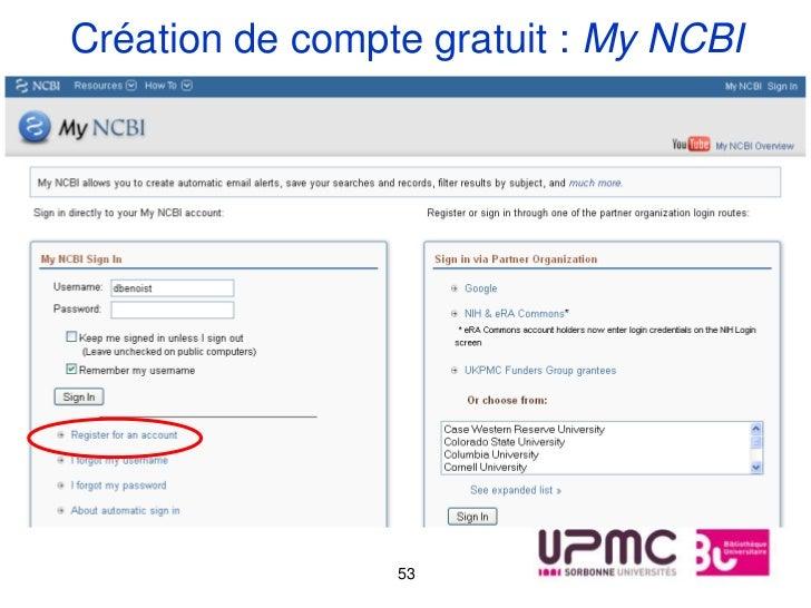 Création de compte gratuit : My NCBI                 53