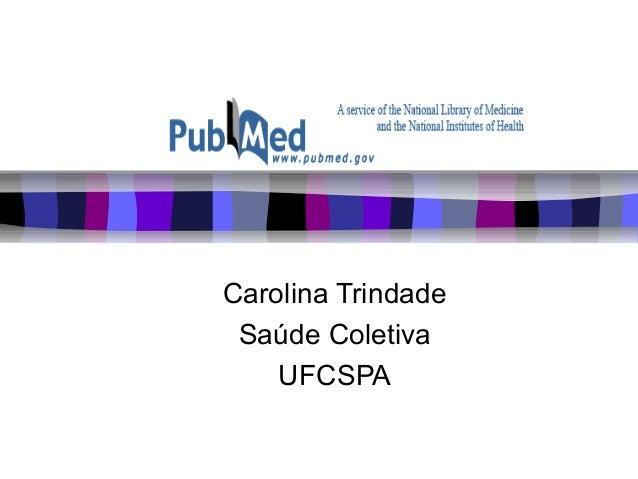 Carolina Trindade Saúde Coletiva UFCSPA