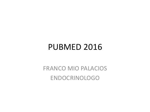 PUBMED 2016 FRANCO MIO PALACIOS ENDOCRINOLOGO