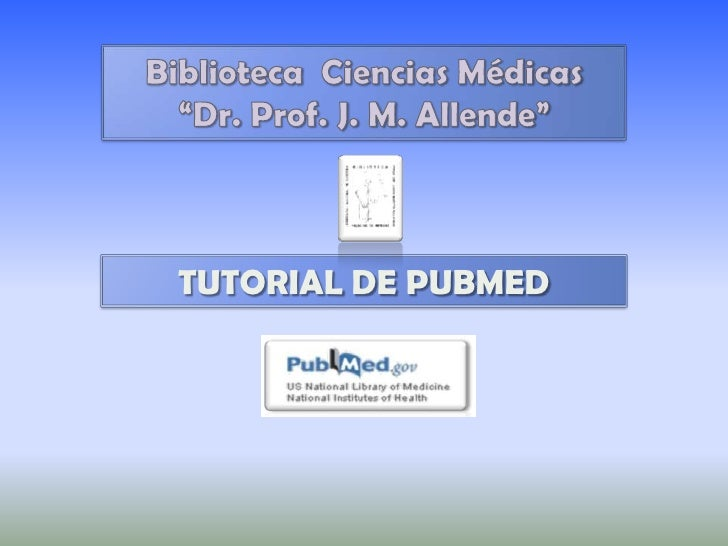 TUTORIAL DE PUBMED