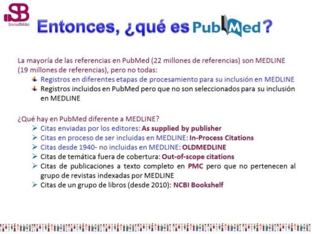 PubMed ofrece servicios añadidos para optimizar las búsquedas como:     Enlaces a sitios que ofrecen el texto completo de ...