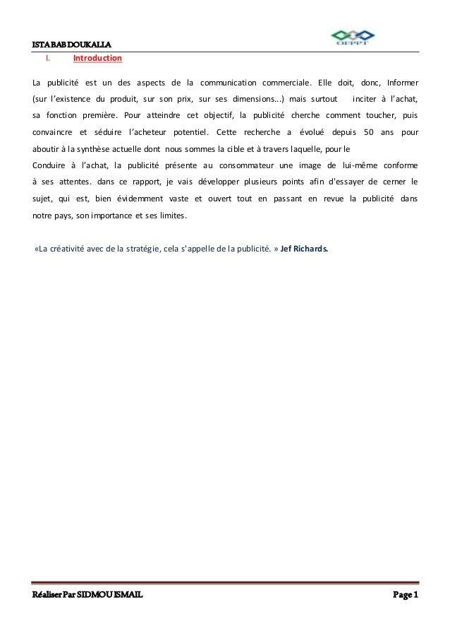 ISTABABDOUKALLA RéaliserPar SIDMOUISMAIL Page 1 I. Introduction La publicité est un des aspects de la communication commer...