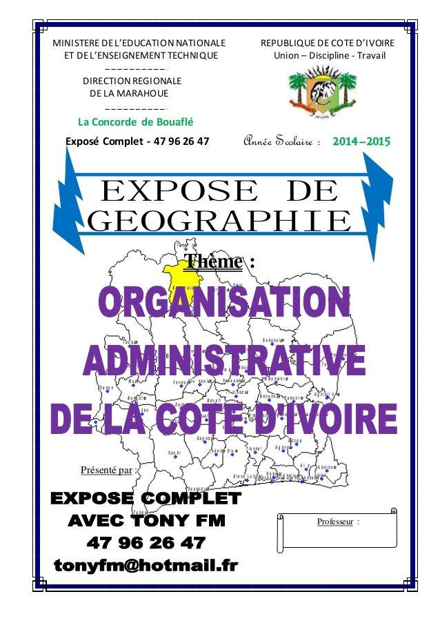 MINISTEREDEL'EDUCATIONNATIONALE REPUBLIQUEDE COTE D'IVOIRE ET DEL'ENSEIGNEMENTTECHNIQUE Union – Discipline - Travail DIREC...