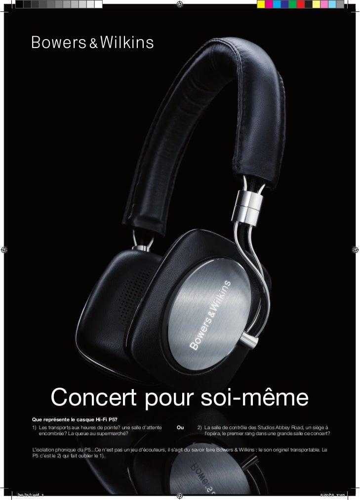 Concert pour soi-même        Que représente le casque Hi-Fi P5?        1) Les transports aux heures de pointe? une salle d...