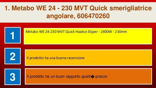 6.00388.00 Smerigliatrice angolare WEV 10-125 Quick Metabo