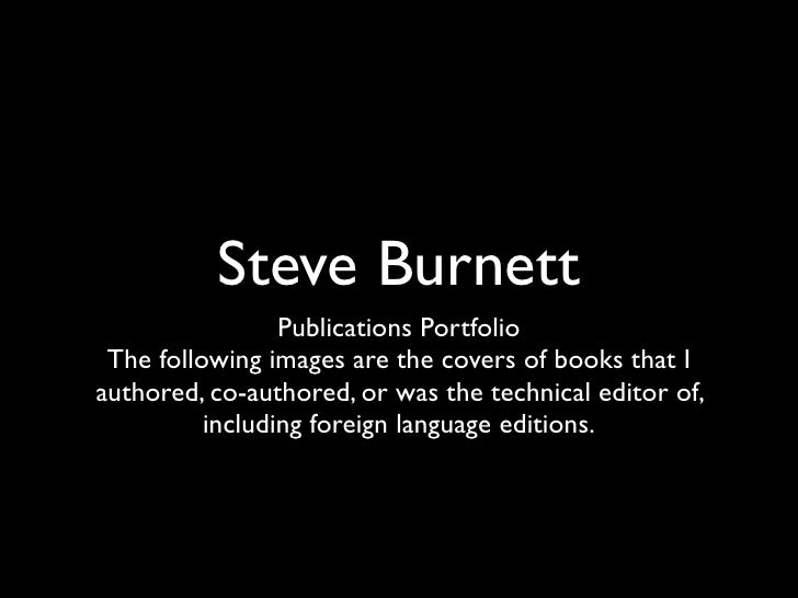 Steve Burnett                  Publications Portfolio  The following images are the covers of books that I authored, co-au...