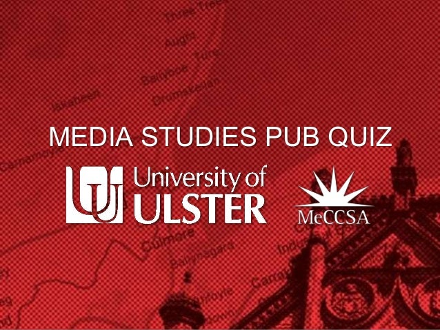 MEDIA STUDIES PUB QUIZ