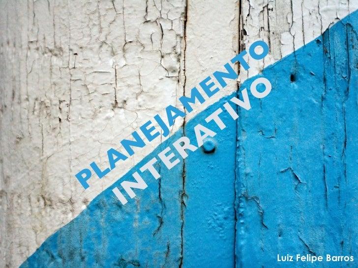 TO         E N         M IVO       JA T      E A     N R   A E  L T P N    I                 Luiz Felipe Barros