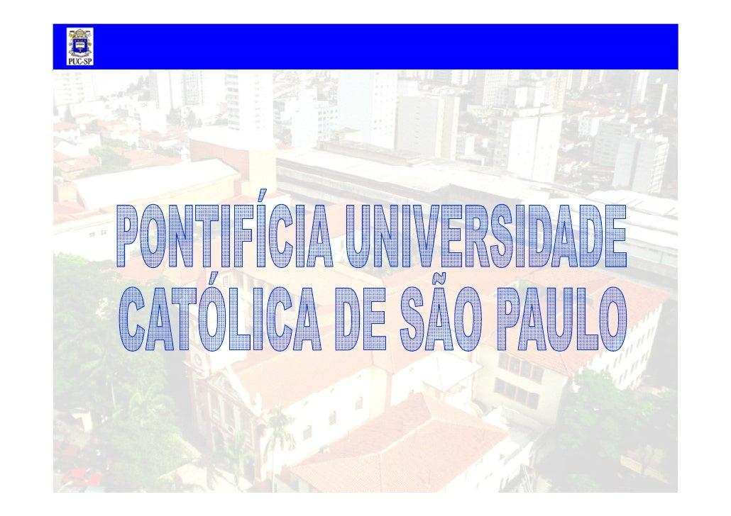 La PUC-SP est        classée comme              le meilleur  établissement privée de l'Etat de Sao Paulo et deuxième au Br...