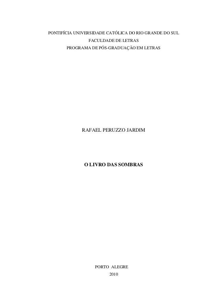 PONTIFÍCIA UNIVERSIDADE CATÓLICA DO RIO GRANDE DO SUL                FACULDADE DE LETRAS       PROGRAMA DE PÓS-GRADUAÇÃO E...