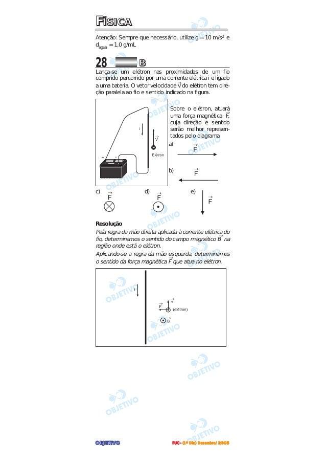 OOOOBBBBJJJJEEEETTTTIIIIVVVVOOOOFFFFÍÍÍÍSSSSIIIICCCCAAAAAtenção: Sempre que necessário, utilize g = 10 m/s2 edágua = 1,0 g...