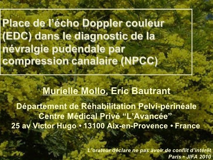 """Murielle Mollo , Eric Bautrant Département de Réhabilitation Pelvi-périnéale Centre Médical Privé """"L'Avancée""""  25 av Victo..."""