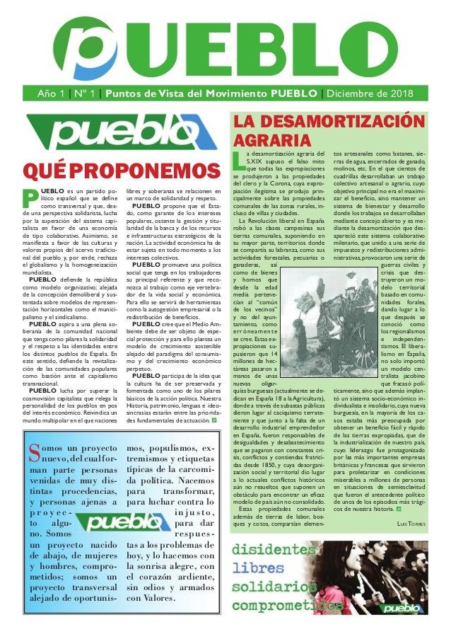 QUÉPROPONEMOS P UEBLO es un partido po- lítico español que se define como transversal y que, des- de una perspectiva solida...