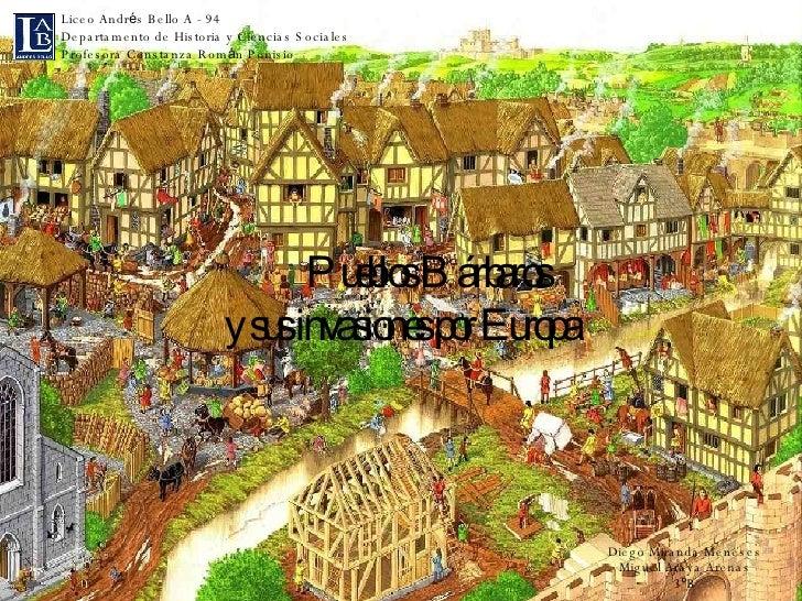 Pueblos Bárbaros  y sus invasiones por Europa Liceo Andr é s Bello A - 94 Departamento de Historia y Ciencias Sociales Pro...