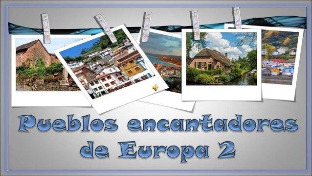 Pueblos encantadores-de-europa2-milespowerpoints.com