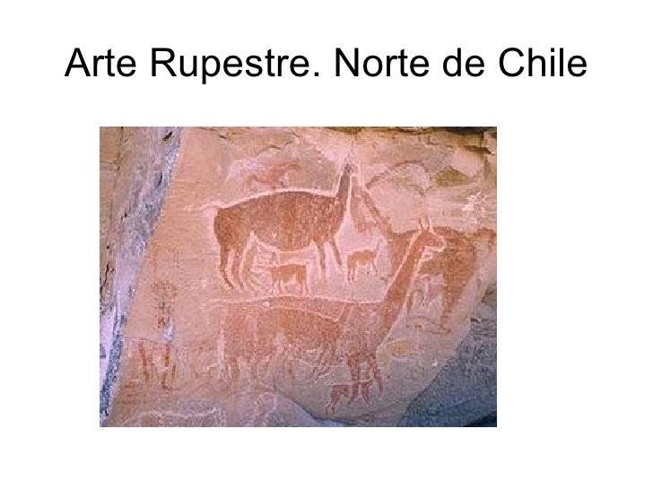 Arte Rupestre. Norte de Chile
