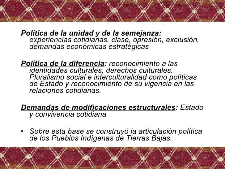 <ul><li>Política de la unidad y de la semejanza :  experiencias cotidianas, clase, opresión, exclusión, demandas económica...