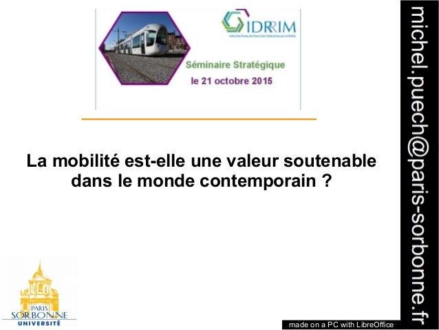 1 La mobilité est-elle une valeur soutenable dans le monde contemporain ? made on a PC with LibreOffice