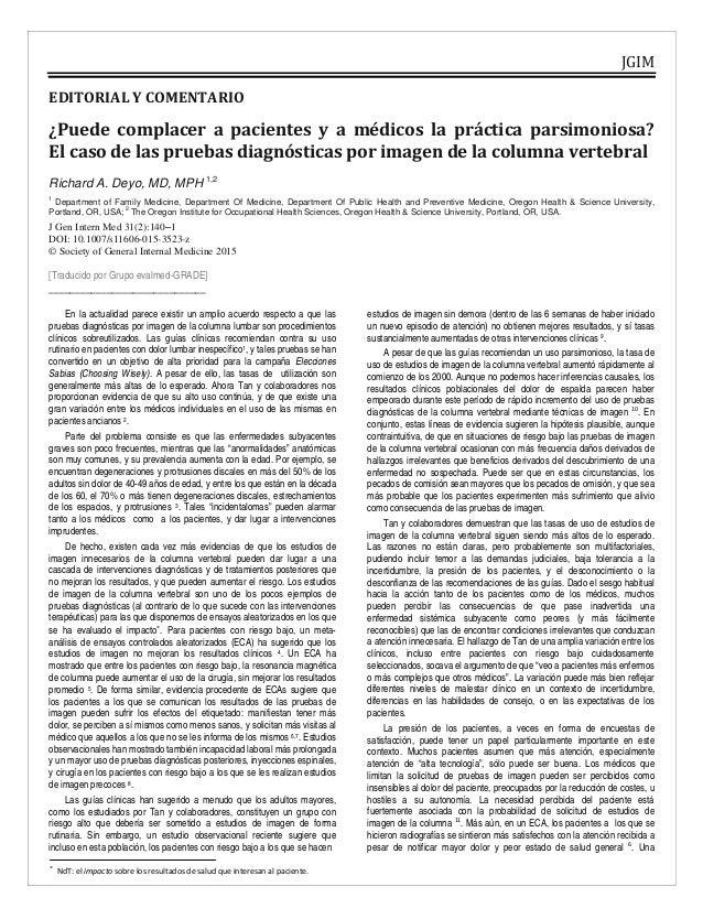 JGIM EDITORIALYCOMENTARIO ¿Puede complacer a pacientes y a médicos la práctica parsimoniosa? Elcasodela...