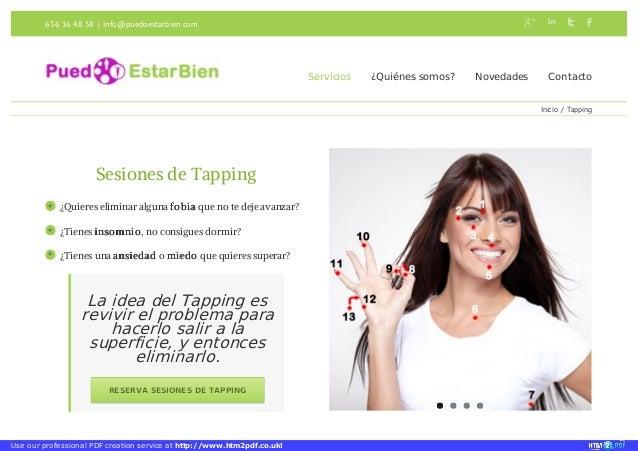 636 16 48 58 | info@puedoestarbien.com  Servicios ¿Quiénes somos? Novedades Contacto  Inicio / Tapping        Sesiones ...