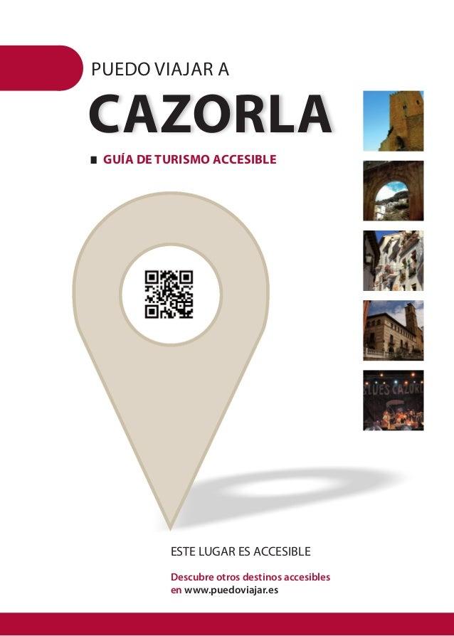 PUEDO VIAJAR A CAZORLA   Guía de turismo accesible ESTE LUGAR ES ACCESIBLE Descubre otros destinos accesibles  en www.p...