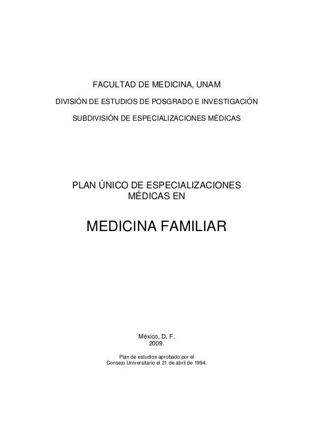 FACULTAD DE MEDICINA, UNAM DIVISIÓN DE ESTUDIOS DE POSGRADO E INVESTIGACIÓN SUBDIVISIÓN DE ESPECIALIZACIONES MÉDICAS  PLAN...
