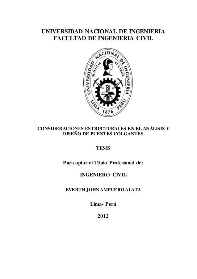 UNIVERSIDAD NACIONAL DE INGENIERIA FACULTAD DE INGENIERIA CIVIL CONSIDERACIONES ESTRUCTURALES EN EL ANÁLISIS Y DISEÑO DE P...
