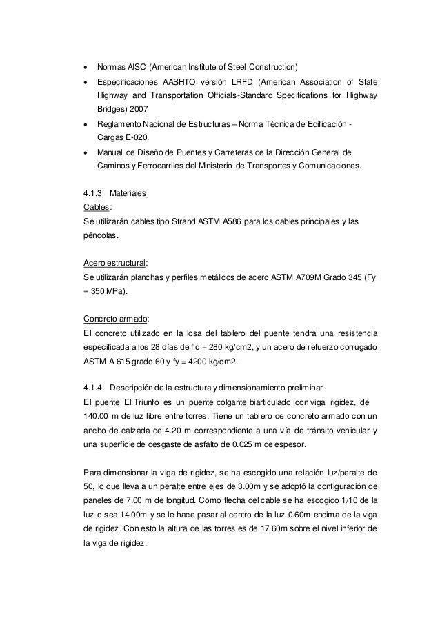  Normas AISC (American Institute of Steel Construction)  Especificaciones AASHTO versión LRFD (American Association of S...