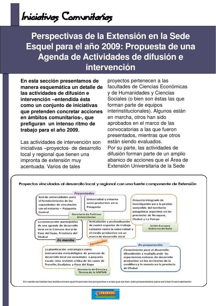 Perspectivas de la Extensión en la Sede   Esquel para el año 2009: Propuesta de una     Agenda de Actividades de difusión ...