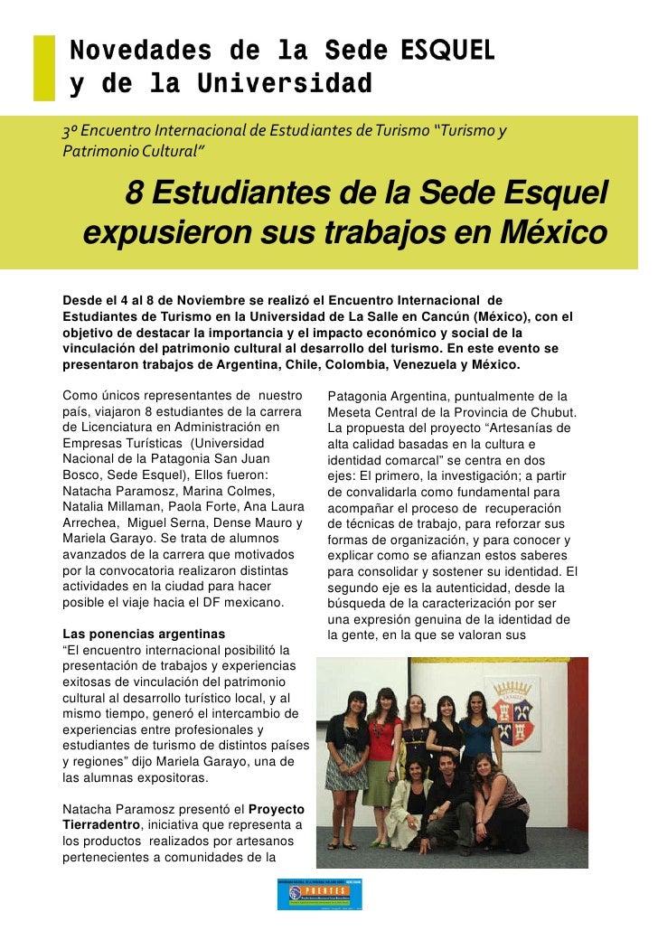 """3º Encuentro Internacional de Estudiantes de Turismo """"Turismo y Patrimonio Cultural""""       8 Estudiantes de la Sede Esquel..."""