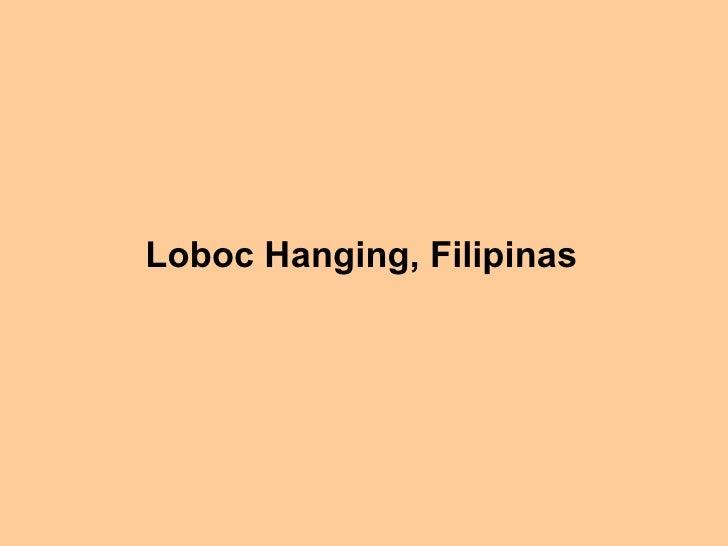 Loboc Hanging, Filipinas