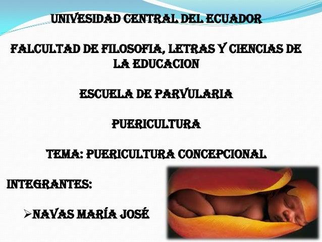 UNIVESIDAD CENTRAL DEL ECUADORFALCULTAD DE FILOSOFIA, LETRAS Y CIENCIAS DE               LA EDUCACION          ESCUELA DE ...