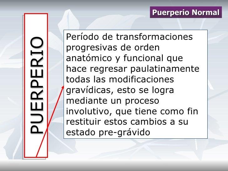 Puerperio normal y patologico Slide 2