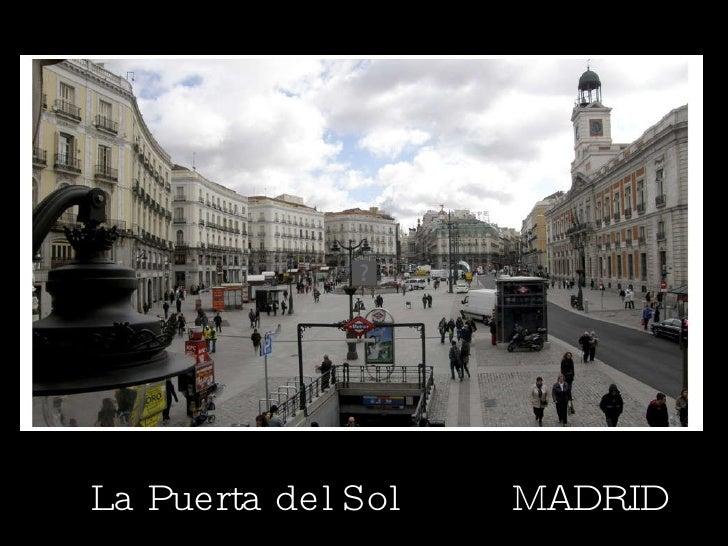 La Puerta del Sol  MADRID
