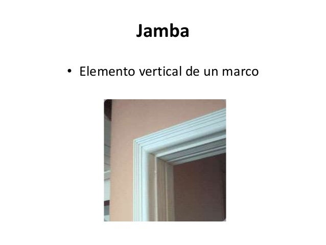 jamba u elemento vertical de un marco