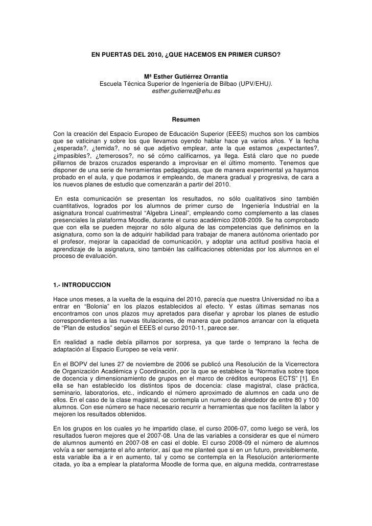 EN PUERTAS DEL 2010, ¿QUE HACEMOS EN PRIMER CURSO?                                  Mª Esther Gutiérrez Orrantia          ...