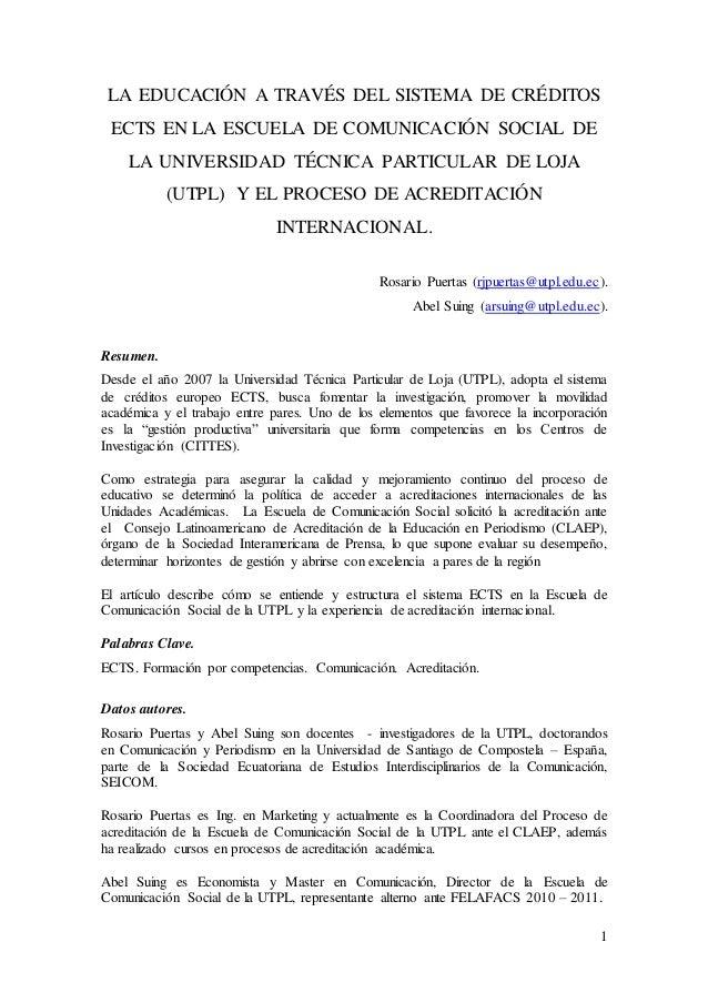 1 LA EDUCACIÓN A TRAVÉS DEL SISTEMA DE CRÉDITOS ECTS EN LA ESCUELA DE COMUNICACIÓN SOCIAL DE LA UNIVERSIDAD TÉCNICA PARTIC...
