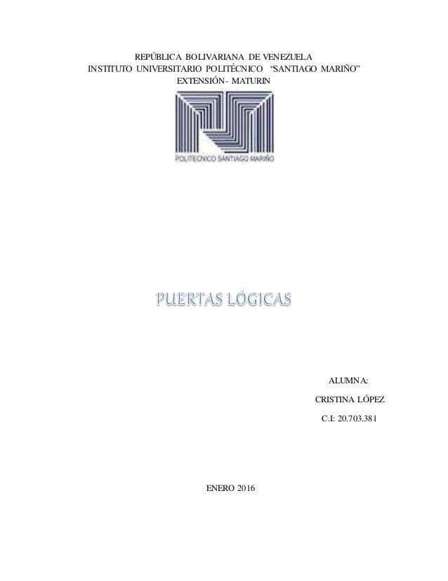 "REPÚBLICA BOLIVARIANA DE VENEZUELA INSTITUTO UNIVERSITARIO POLITÉCNICO ""SANTIAGO MARIÑO"" EXTENSIÓN- MATURIN ALUMNA: CRISTI..."