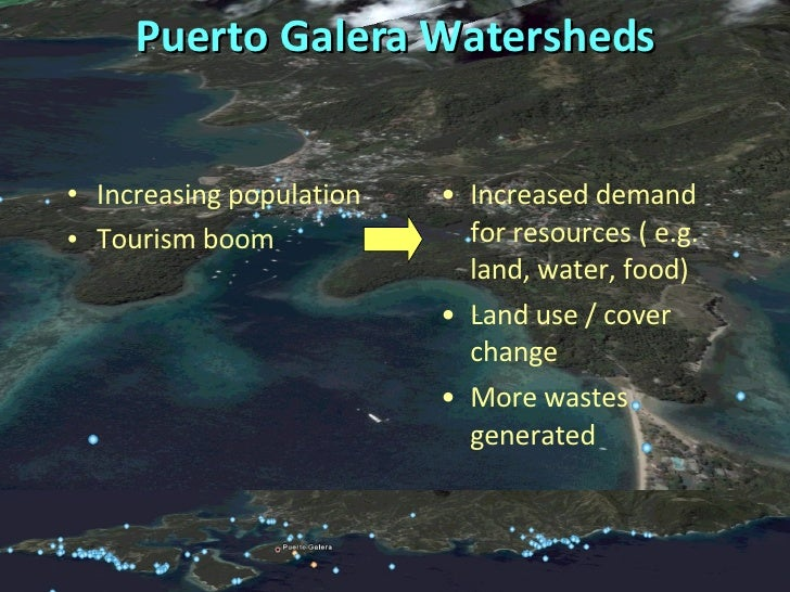 Puerto Galera Watersheds <ul><li>Increasing population </li></ul><ul><li>Tourism boom  </li></ul><ul><li>Increased demand ...