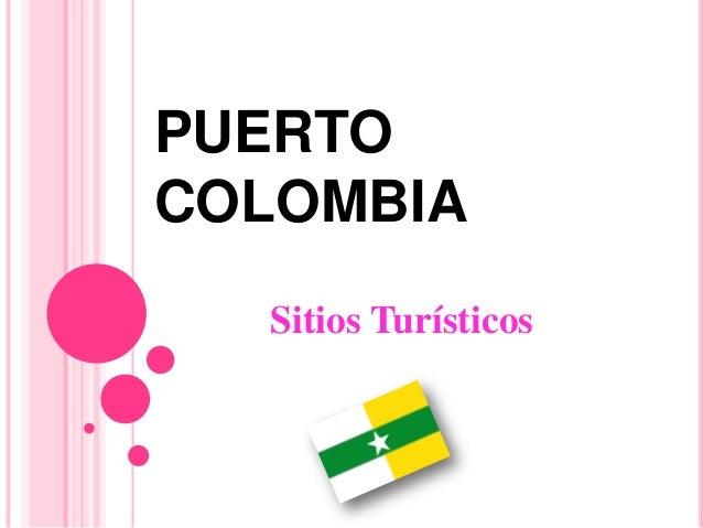 PUERTO COLOMBIA Sitios Turísticos