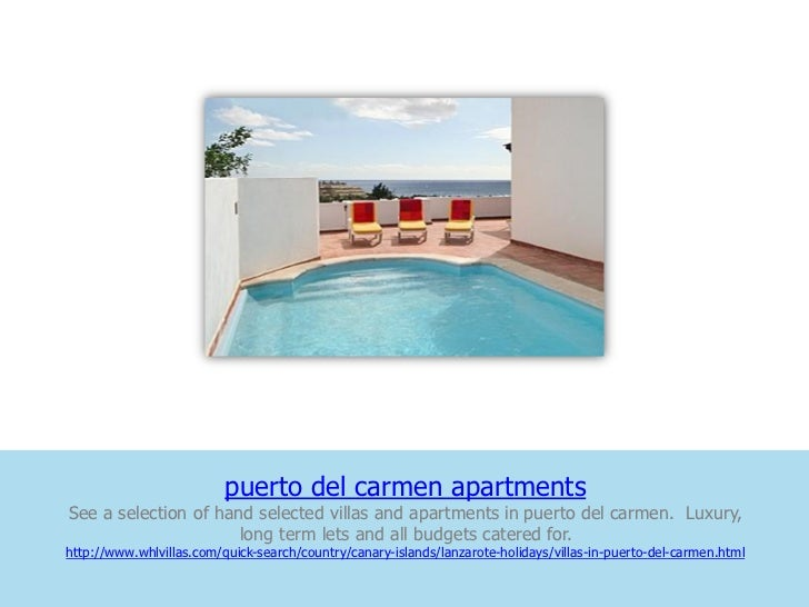 puerto del carmen apartmentsSee a selection of hand selected villas and apartments in puerto del carmen. Luxury,          ...