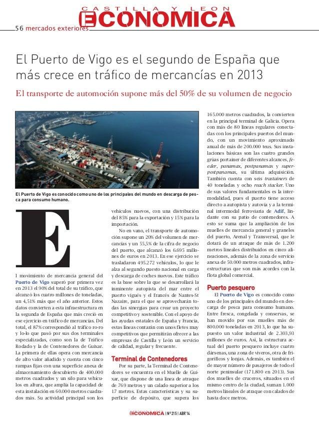 Nº 215 ABR'14 El Puerto de Vigo es el segundo de España que más crece en tráfico de mercancías en 2013 El transporte de au...