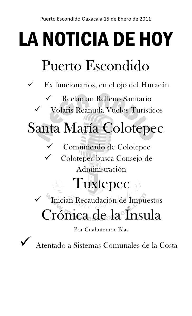 Puerto Escondido Oaxaca a 15 de Enero de 2011    LA NOTICIA DE HOY          Puerto Escondido         Ex funcionarios, en ...