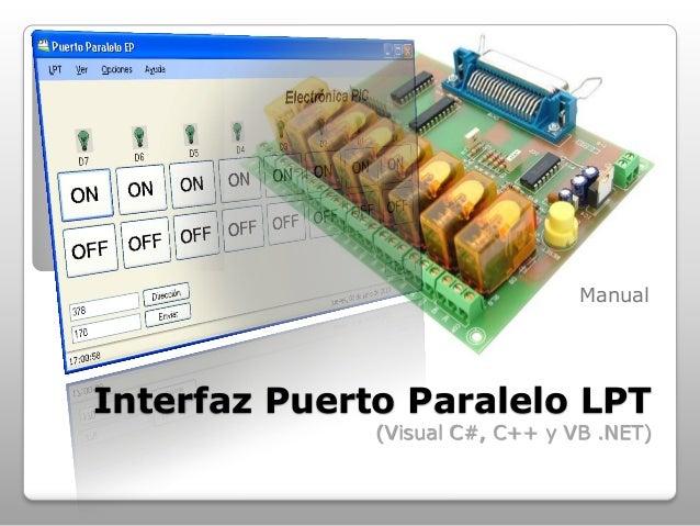 Manual  Interfaz Puerto Paralelo LPT (Visual C#, C++ y VB .NET)