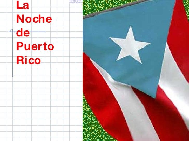 La Noche  de Puerto Rico