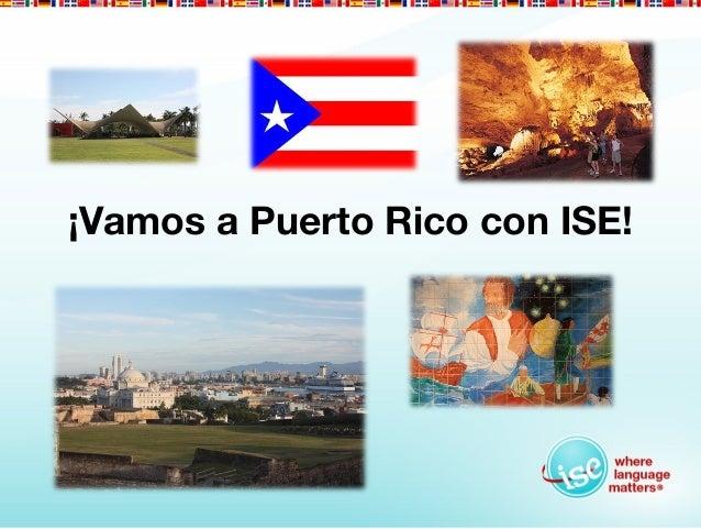 ¡Vamos a Puerto Rico con ISE!