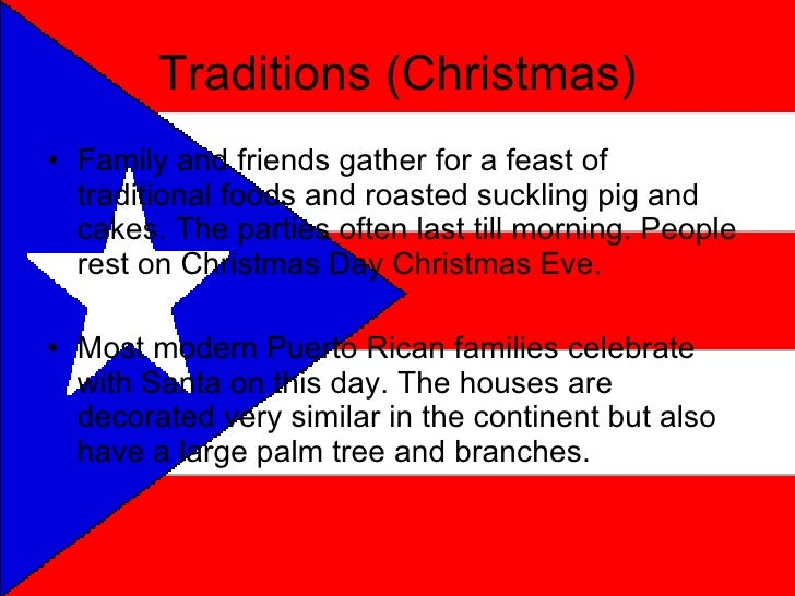 Puerto Rico Christmas Tradition.Grant S Puerto Rico Powerpoint English