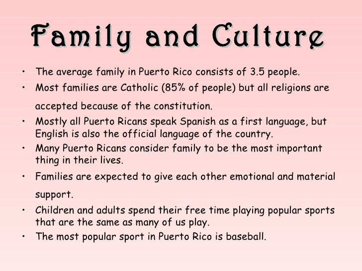 the interesting culture of my puerto rican family Sonia sotomayor's family is from puerto rico, not 'immigrant family' by jon greenberg on tuesday, february 17th not only do most of them look foreign but they are clearly foreign by nationality, ethnicity, culture, and language.