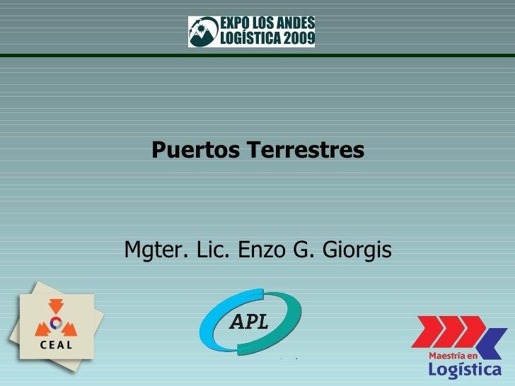 Puertos Terrestres Mgter. Lic. Enzo G. Giorgis