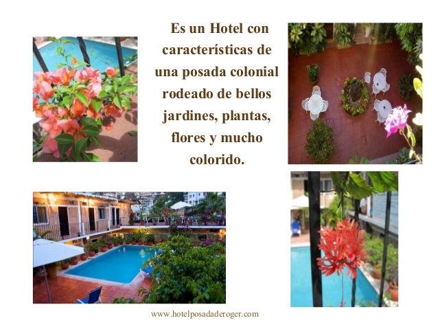 Es un Hotel con características de una posada colonial rodeado de bellos jardines, plantas, flores y mucho colorido. www.h...